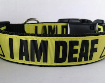 I AM DEAF Dog Collar - Adjustable Dog Collar