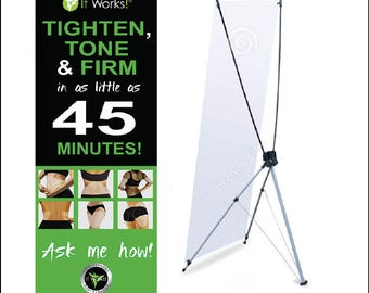 It Works - Ask me How Banner with X Stand