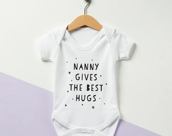 Nanny Gives The Best Hugs Babygrow