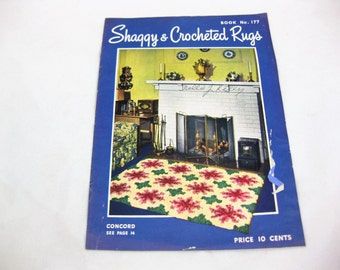 Shaggy and Crocheted Rugs, Book No 177, 1942 The Spool Cotton Co
