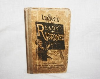 "Antique 1912 Edition Leary's ""Ready Reckoner"" Form Book and Wages Calculator"