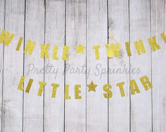 Twinkle Twinkle Little Star Banner, Baby Shower, Gender Reveal, First Birthday, Wish Upon A Star Galaxy Party, 2,3,4,5,6 Gold Wall Backdrop