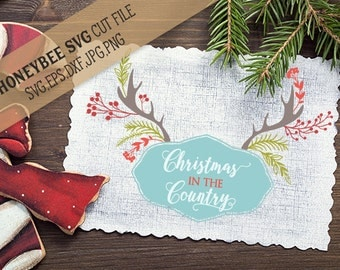 Christmas In The Country svg Christmas svg Christmas Decor svg Holiday svg Holiday decor svg Silhouette svg Cricut svg eps dxf