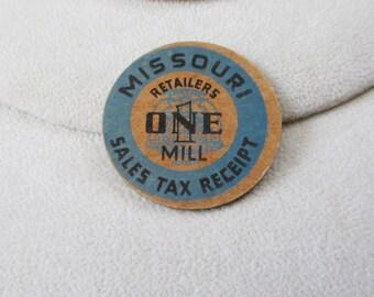 Antique Missouri Sales Tax Receipt - retailers one mill  - round cardboard - Estate find!