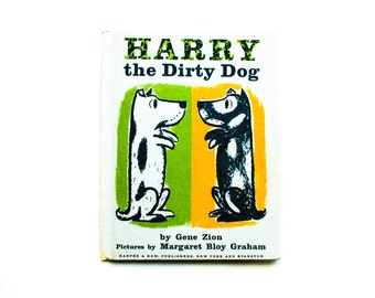 Harry the Dirty Dog by Gene Zion Pictures by Margaret Bloy Graham, Harper & Row, 1956, hardcover, Vintage children's book, Vintage library