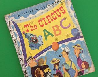 1955 The Circus ABC- A Little Golden Book- Alphabet Book