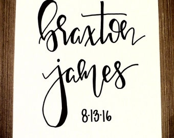 Personalized Baby Name with Birth date, 8x10 (hand-lettered with  permanent marker)
