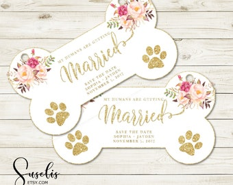 Printable Personalized Engagement Photo Prop Dog sign, My humans are getting married Wedding Reception Sign 4x7 or 5.5x10 DIGITAL FILES WS12