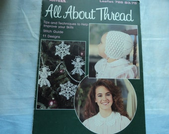 Leisure Arts All About Thread Leaflet 726