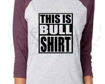 Humorous 'This is Bull Shirt' T-shirt Design .SVG Cut File for Cricut and Silhoutte