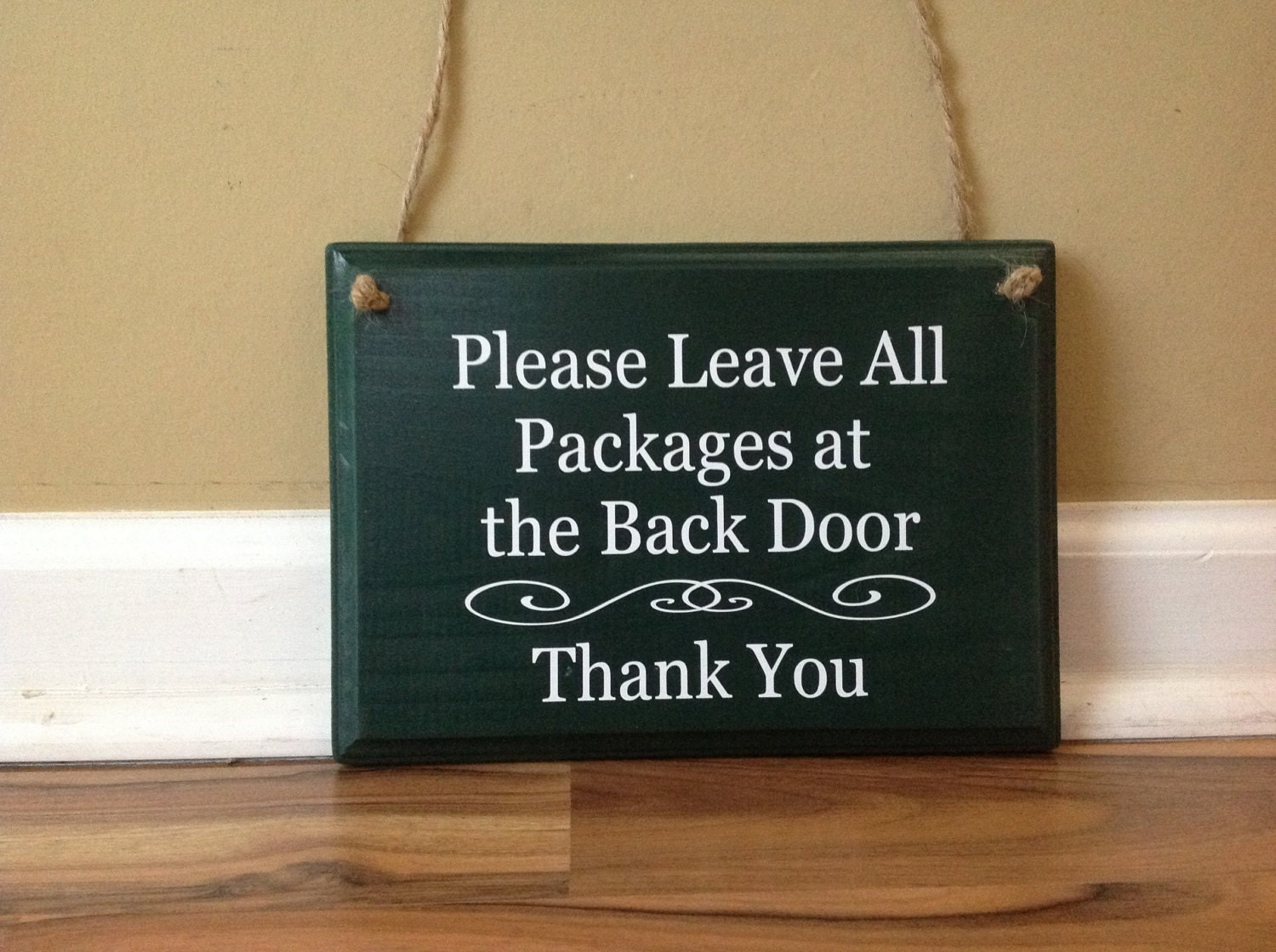 Please Leave All Packages At The Back Door Custom Wooden Sign