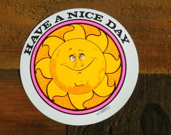 Vintage 70s Have A Nice Day Smiling Sun Sticker