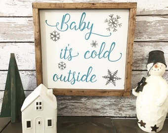 Baby it's Cold Outside | Winter Decor | Rustic Christmas | Cold Outside | Snowman Decor | Cold Outside Sign