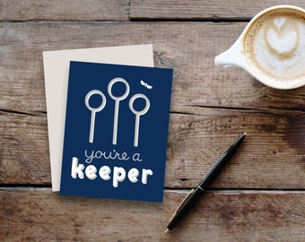 You're a Keeper (Ravenclaw) // Harry Potter inspired greeting card / blank inside