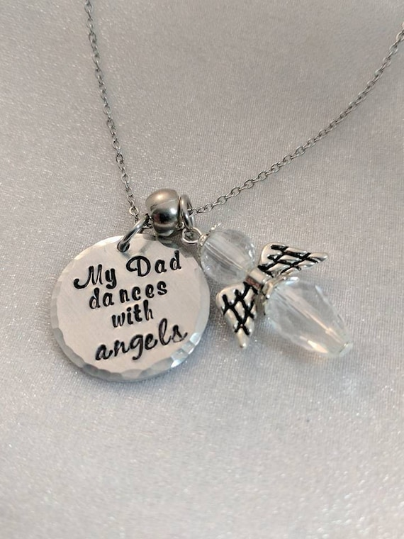 My Dad Dances With Angels - Loss of Father - Dad Memorial Jewelry - Angel Charm - Handmade Jewelry - Handstamped Metal Jewelry - Memorial