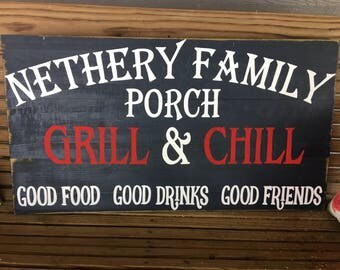 Family porch/patio hand made, hand painted distressed sign Grill & Chill