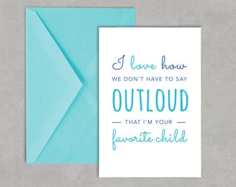 Funny Mother's Day Card, Funny Father's Day Card, Blue Greeting Card, Favorite Child Mother's Day Card