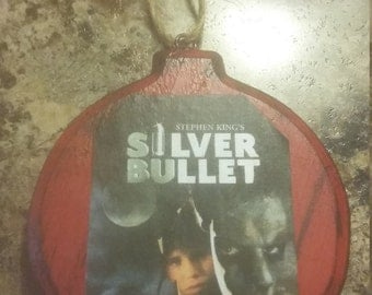 Silver Bullet ornament