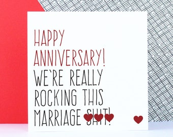 Funny anniversary card, Wedding anniversary card, Husband or wife card, Happy anniversary, we're really rocking this marriage s**t