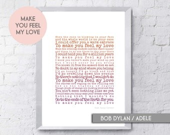 Make You Feel My Love, Song Lyrics Print, Art Print, Personalised Art, Groom Gift, Wedding Present,First Dance,First Anniversary,Typographic