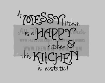 "FREE SHIPPING //  5.2x5"" A Messy Kitchen Vinyl Decal - Pressure Cooker Decal - IP - Decal  - Cooking - Home - Kitchen"