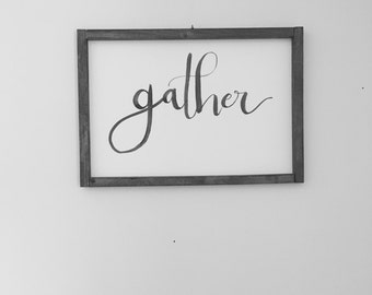 Custom Calligraphy Wall Art | Gather | Wedding | Hand Lettered | Handwritten Quote or Verse | 10x15