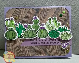 Thank You For Loving Me, Even When I'm Prickly... Greeting Card...