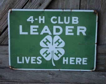 4-H Club Leader Lives Here Embossed Tin Farm Sign