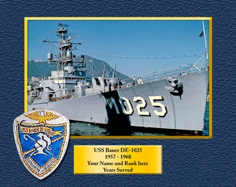 Navy USS Bauer DE 1025 8.5 X 11 Full color personalized print if you don't see your ship email us