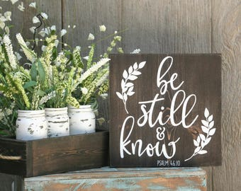 Be Still & Know Wood Sign