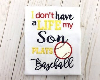 Don't have a Life - Son Plays Baseball Applique - 3 sizes INCLUDED!! - Embroidery Design -   DIGITAL Embroidery Design