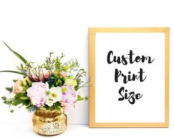Your Quote Here, Custom Quote, Custom Print, Custom Quote Print, Any Size, Custom, Custom Design, Art Print