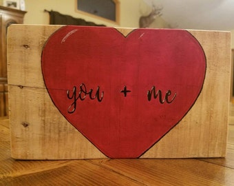 You + Me Hand Painted Pallet Sign