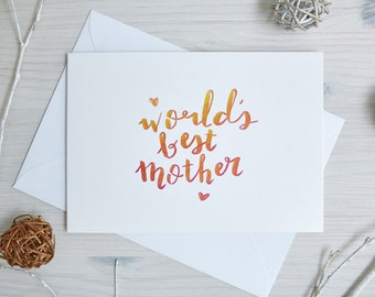 Mothers Day Card | Happy Mothers Day | Birthday Card Mom | 'World's Best Mother' | Handwritten, Calligraphy, Brush Lettering