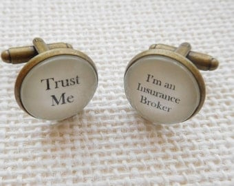 """Handcrafted """"Trust Me - I'm an Insurance Broker"""" Cuff links - Excellent Insurance Broker Gift for a Insurance Broker - Free UK Shipping"""