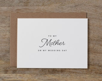 Wedding Card To My Mother, To My Parents on My Wedding Day, To My Mom Card, Thank You Wedding Card, To My Mother On My Wedding Day Card, K1