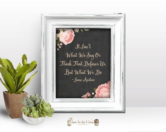 Jane Austen Quote Printable Wall Art Chalkboard Floral Pink Peach Wisdom Inspirational Chic Boho Geek Nerd Classic Reading Home Decor