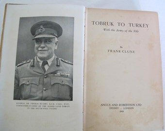 TOBRUK To TURKEY by Frank Clune 1st Ed 1943 HC Illustrated Book WWll Australia in Middle East