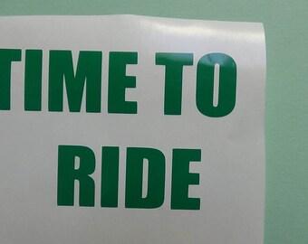 time to ride bumper sticker