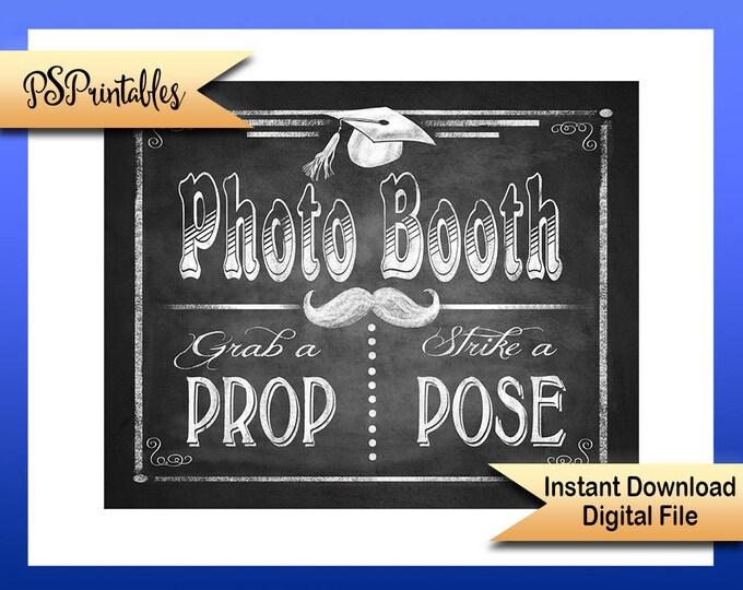 Printable Graduation, grad Photo Booth Sign, Grab a prop, Strike a Pose, Graduation prop, DIY grad sign, graduation decor, grad decor