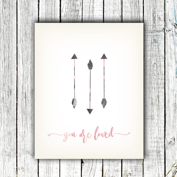 Nursery Art Printable, you are loved, Baby Girl, Arrows, Pink, Gray, Digital Download Size 8x10 #622