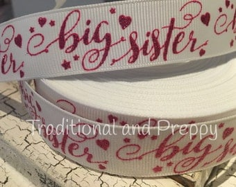 "7/8"" Big Sister grosgrain ribbon sold by the yard"