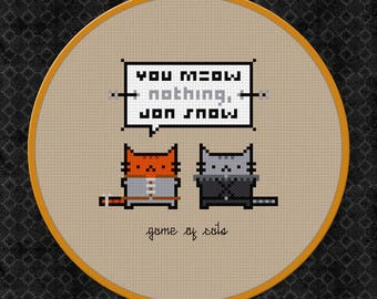 Game of Thrones Cross Stitch Pattern | Cats Cross Stitch Pattern | Funny Quote Cross Stitch Pattern | You Know Nothing Jon Snow Cross Stitch