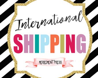 International Shipping *** Required for all orders shipping outside USA or Canada***
