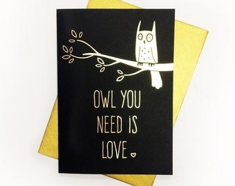 Owl You Need Is Love - Size A6 - Super cute owl Valentine's Day card