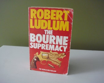 Vintage Paperback Book - The Bourne Supremacy - Robert Ludlum - 1987 Edition