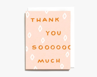 Thank You Sooo Much Screen Printed Folding Thank You Card