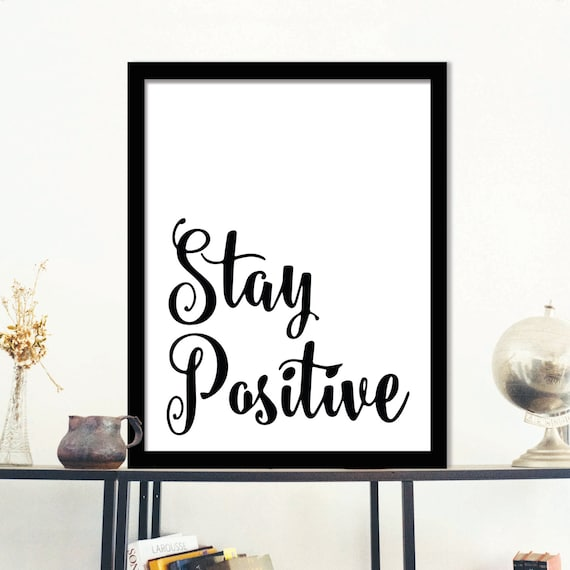 Wall Art Decor Inspirational : Stay positive inspirational quote wall art typography
