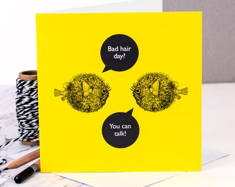 Funny Birthday Card; 'Bad Hair Day?'; Funny Card; Funny Friend Card; Funny Friendship Card; GC475
