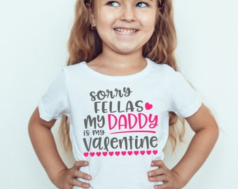 SVG DXF PNG Cut File - Valentine's Day - Cute Valentine's Cut File - Sorry Ladies Fellas My Mom Dad Is My Valentine - Cutting Files